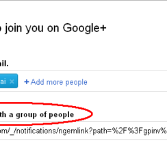 Invite people to join you on Google+. Invite people by email. Or, share invite link with a group of people.