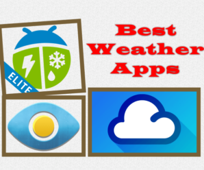 Best Weather Apps - Weather Elite by WeatherBug, 1Weather:Widget Forecast Radar, Eye In Sky Weather