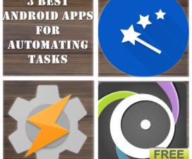 3 Best Android Apps for Automating Tasks - Automagic App, AutomateIt App, Tasker App