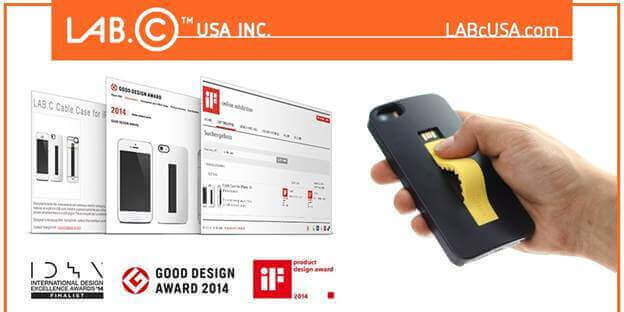 LAB.C CABLE CASE for iPhone received International Design Excellence Award 2014, Good Design Award 2014 and Product Design Award 2014
