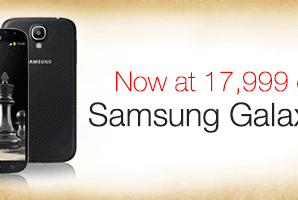 Samsung Galaxy S4 - Rs. 17,999 only