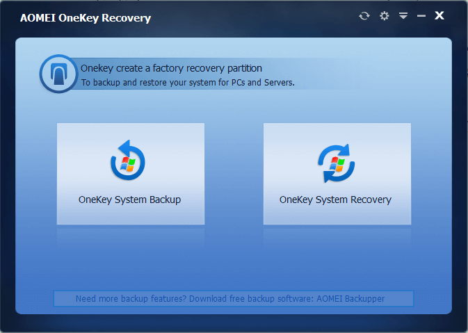 AOMEI OneKey Recovery for System Backup and Restore