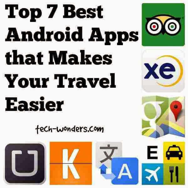 Top 7 Best Android Apps that Makes Your Travel Easier 1
