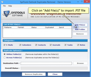 SysTools Outlook Duplicate Remover screenshot - Click on Add File(s) to import .PST file