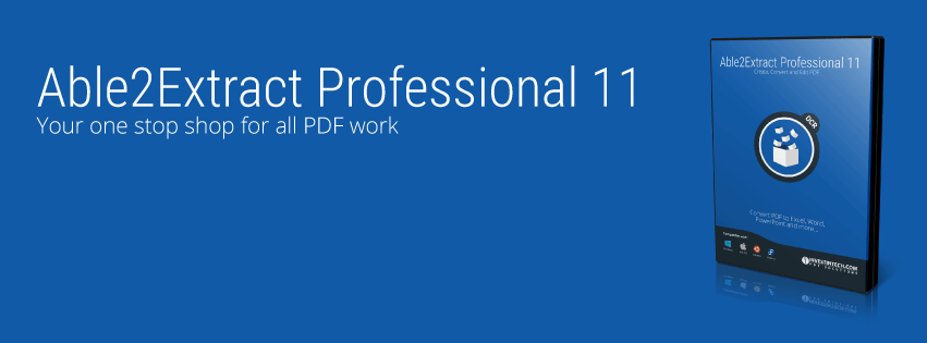 Able2Extract Professional 11 - Your one stop shop for all PDF work