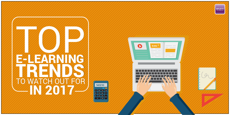 Top e-learning trends to watch out for in 2017