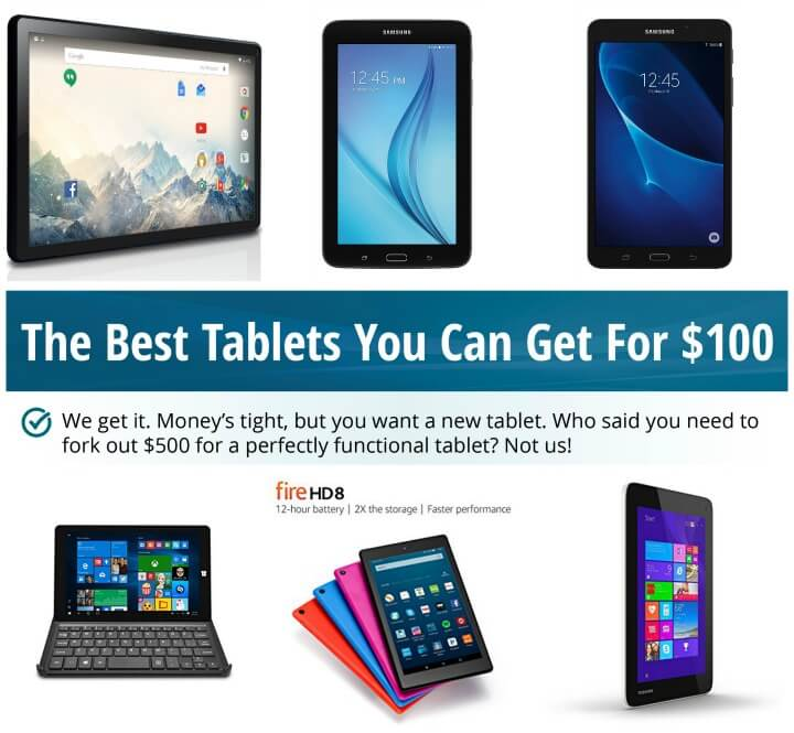 The Best Tablets You Can Get For $100