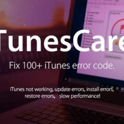 TunesCare Fix 100+ iTunes Error Code. iTunes not working, update errors, install errors, restore errors, slow performance