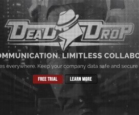 Dead Drop Software. Secure Communication. Limitless Collaboration. There are prying eyes everywhere. Keep your company data safe and secure with Dead Drop.