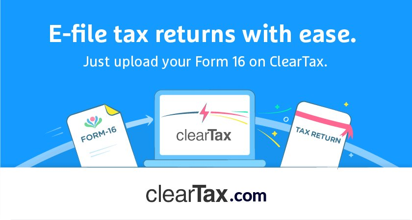 E-file tax returns with ease. Just upload your Form 16 on ClearTax
