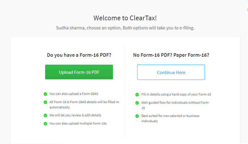 Welcome to ClearTax Free Income Tax efiling in India - Upload your Form-16 PDF to e-File Income Tax Returns or Click Continue Here If Your Don't Have Form 16