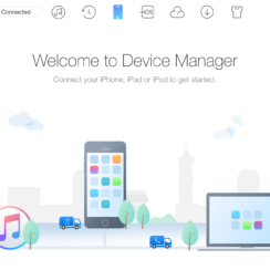 AnyTrans. Welcome to Device Manager. Connect your iPhone, iPad or iPod to get started.