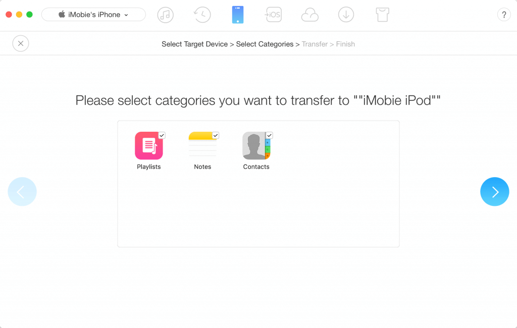 Transfer everything from old iPhone to new iPhone 8: Select Target Device - Select Categories - Transfer - Finish.