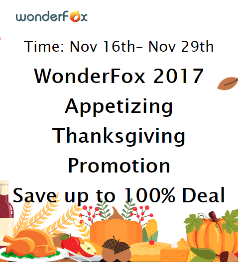 WonderFox Thanksgiving Giveaway: 12 Software Worth $800 For FREE 2