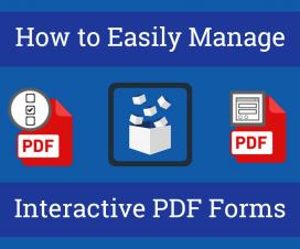 How to Easily Manage Interactive PDF Forms