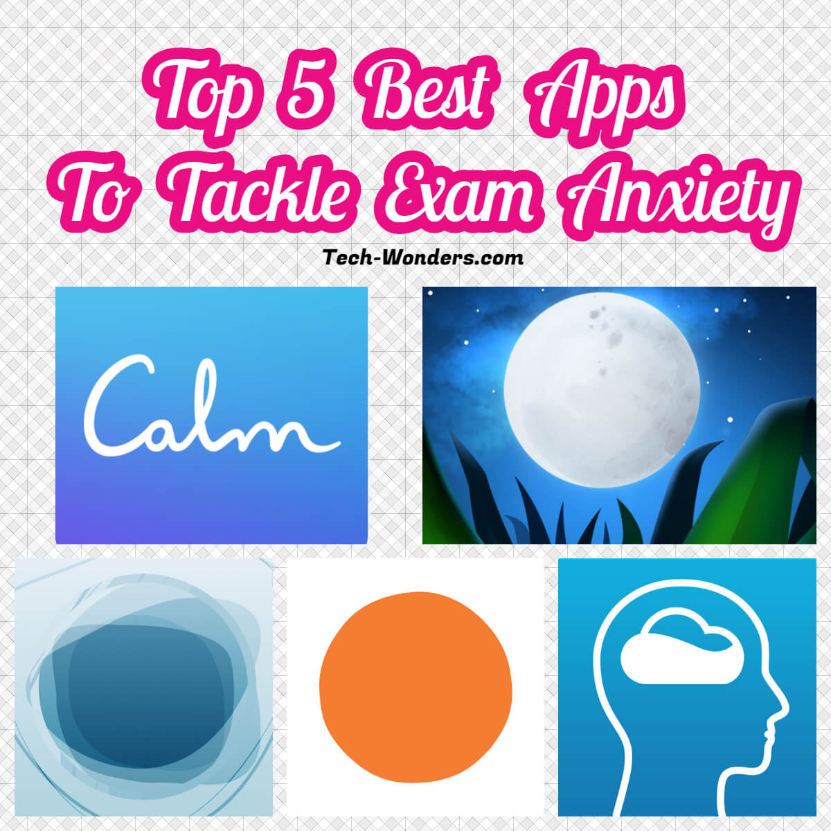 Top 5 Best Apps to Tackle Exam Anxiety
