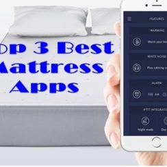 Top 3 Best Mattress Apps or Mattress-Controlling Apps for People Who Suffer Back Pain