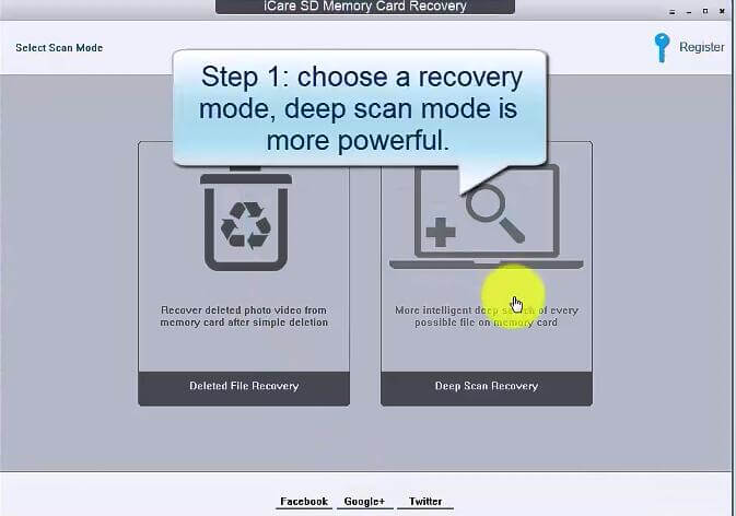 iCare SD Memory Card Recovery: Step 1: Choose a recovery mode. Deleted File Recovery or Deep Scan Recovery. Deep scan recovery is more powerful