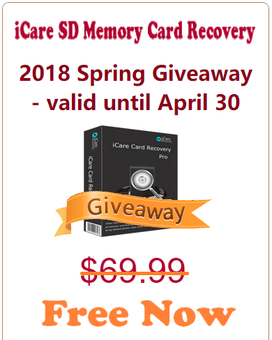 2018 Spring Giveaway - iCare SD Memory Card Recovery Worth $69.66 For FREE NOW - valid until April 30