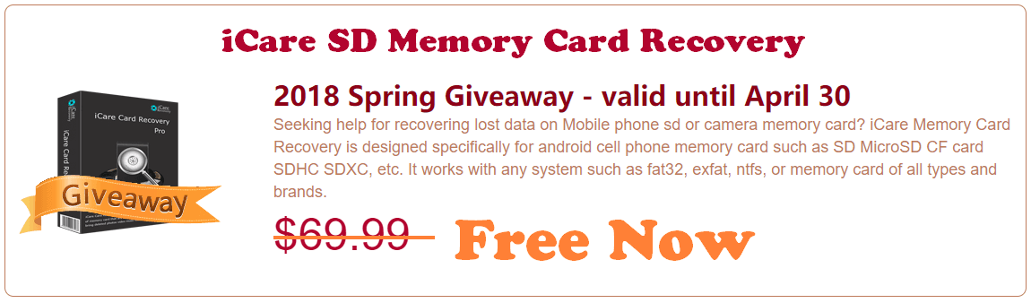 iCare SD Memory Card Recovery 2018 Spring Giveaway - valid until April 30