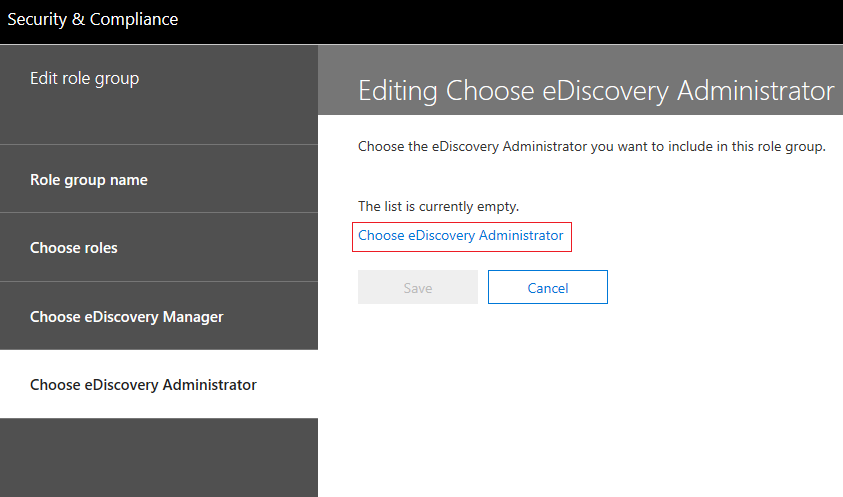 Choose eDiscovery Administrator