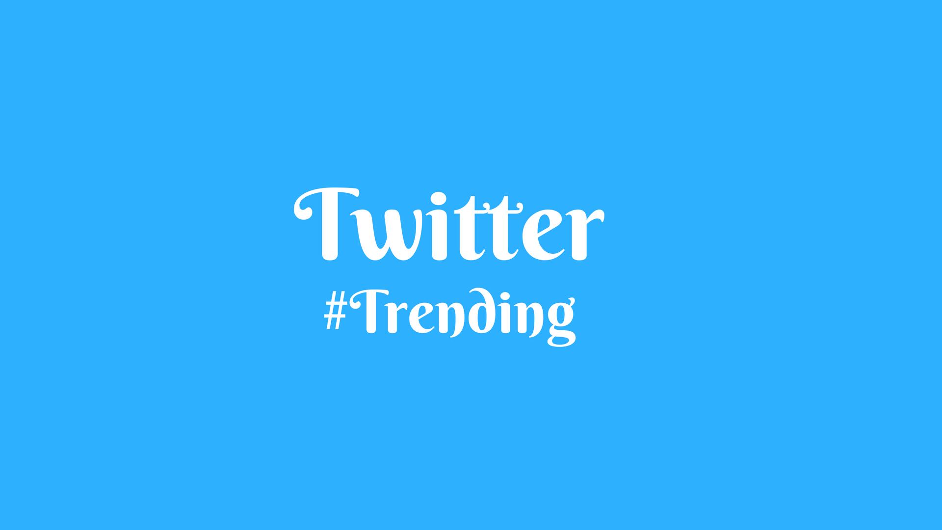 Twitter #Trending