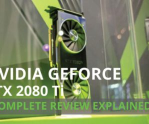 NVIDIA GeForce RTX 2080 Ti Complete Review Explained