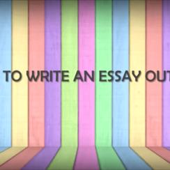 How to Write an Essay Outline