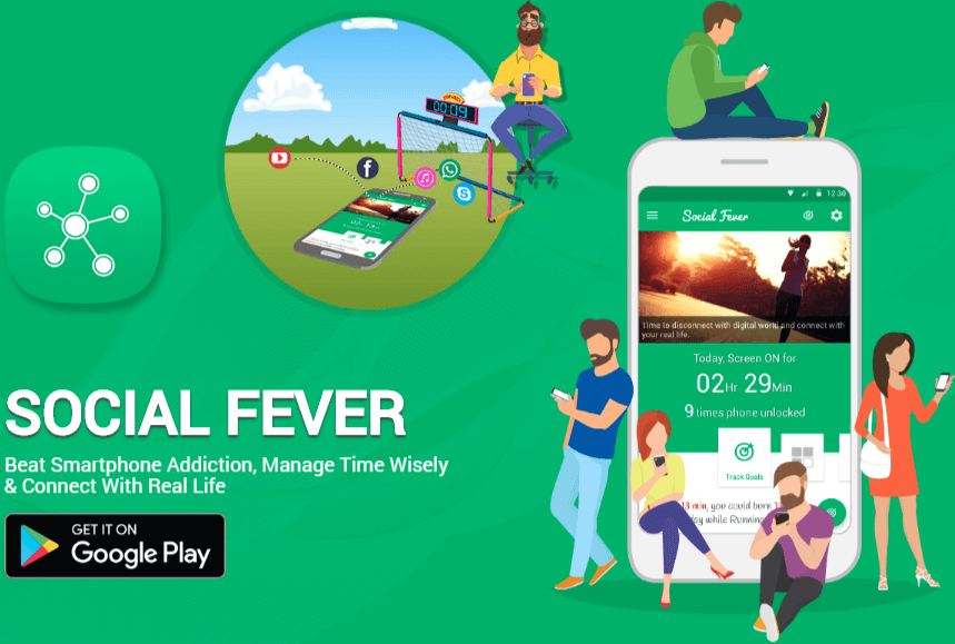 SOCIAL FEVER Android App - Beat Smartphone Addiction, Manage Time Wisely & Connect With Real Life