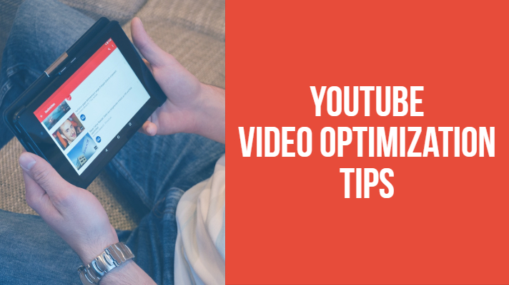 YouTube Video Optimization Tips and Tricks