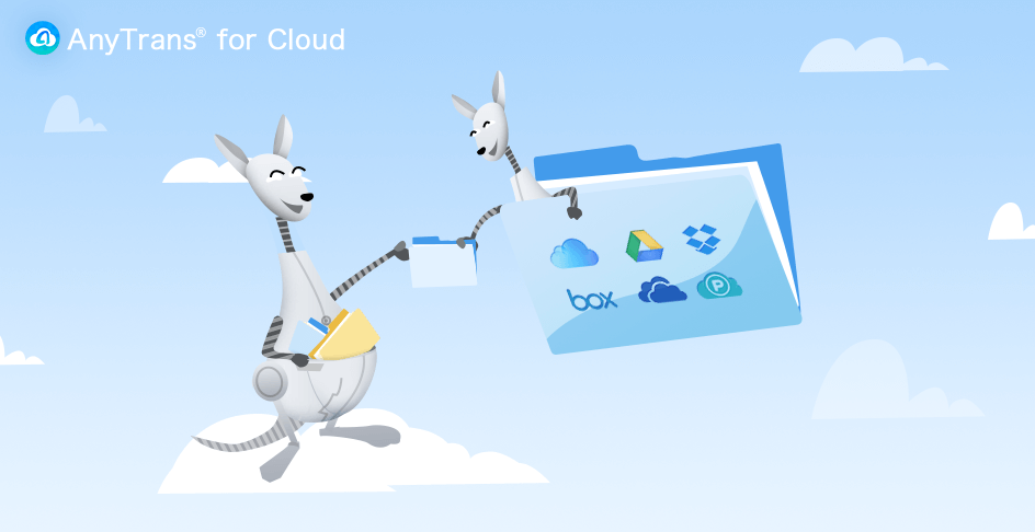 AnyTrans for Cloud File Sharing