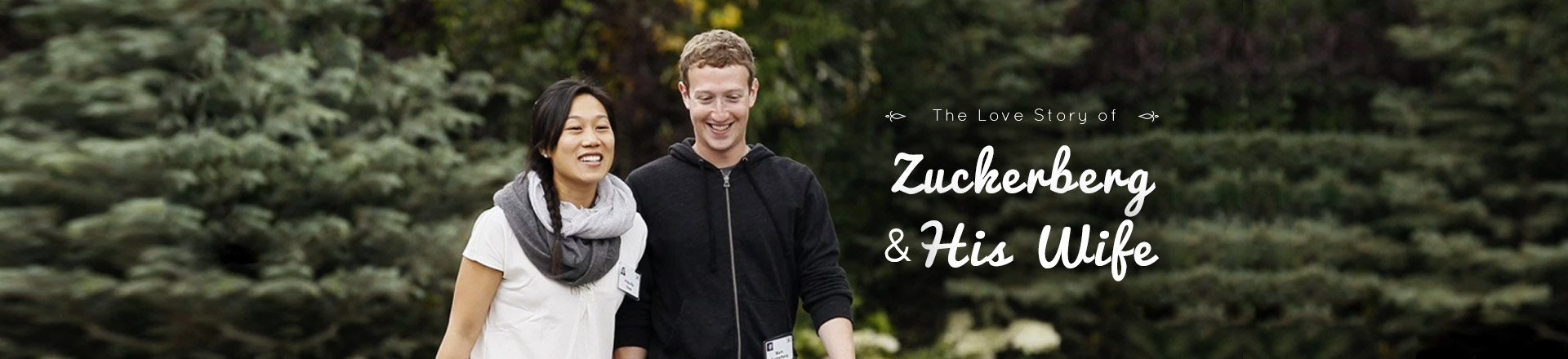 The Love Story of Mark Zuckerberg and His Wife Priscilla Chan