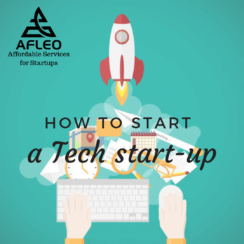 How to Start a Tech Start-Up? AFLEO - Affordable Services for Startups