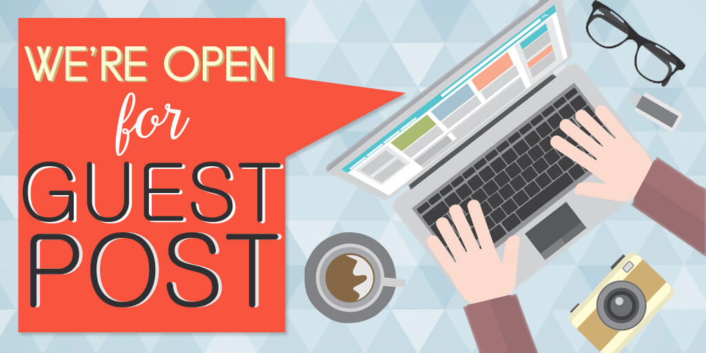 We Are Open for Guest Post.