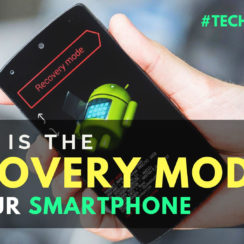 What is the Recovery Mode of Your Smartphone
