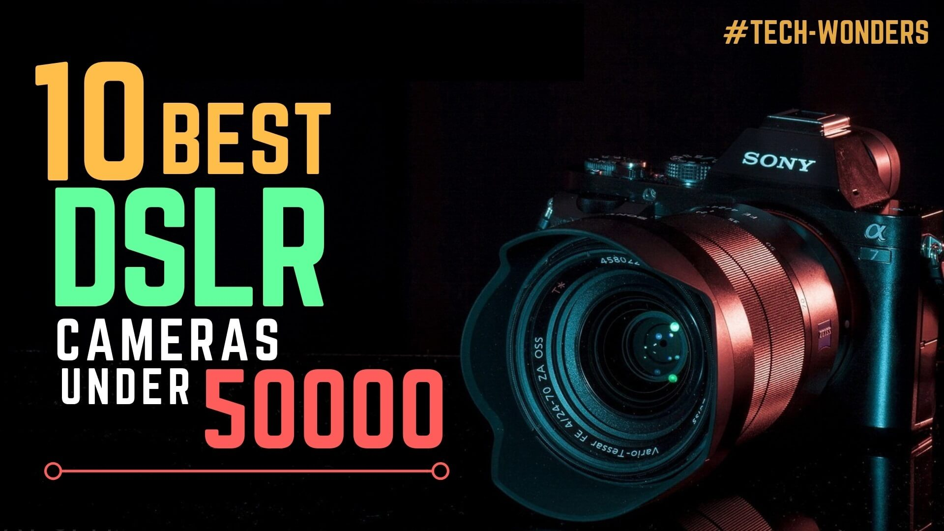 10 Best DSLR Cameras Under 50000 Rs in India 2018