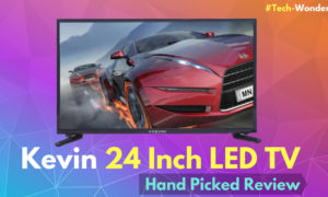 Kevin 24 Inch LED TV Review