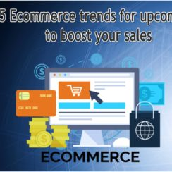 Top 5 Ecommerce trends for upcoming days to boost your sales