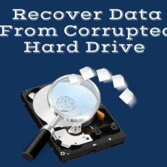 Retrieve Data from Corrupted Hard Drive