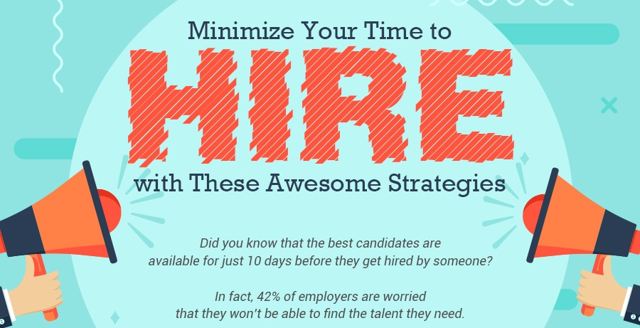 Minimize Your Time to Hire with These Awesome Strategies