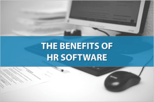 The Benefits of HR Software
