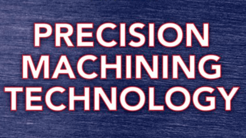 Precision Machining Technology -The World of Precision Machinery