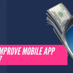 How to Improve Mobile App Revenue?
