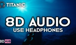 Titanic 8D Audio Use Headphones