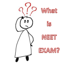 What is NEET Exam? Everything You Need to Know About NEET Exam.