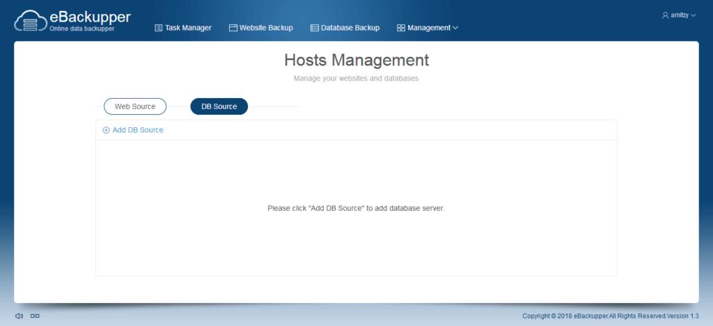 eBackupper Online data backupper. Hosts Management. Manage your websites and databases. Click Add DB Source to add database server.