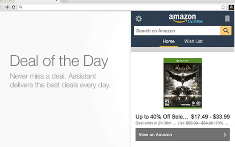 Deal of the Day. Never miss a deal. Amazon Assistant for Chrome delivers the best deals every day.