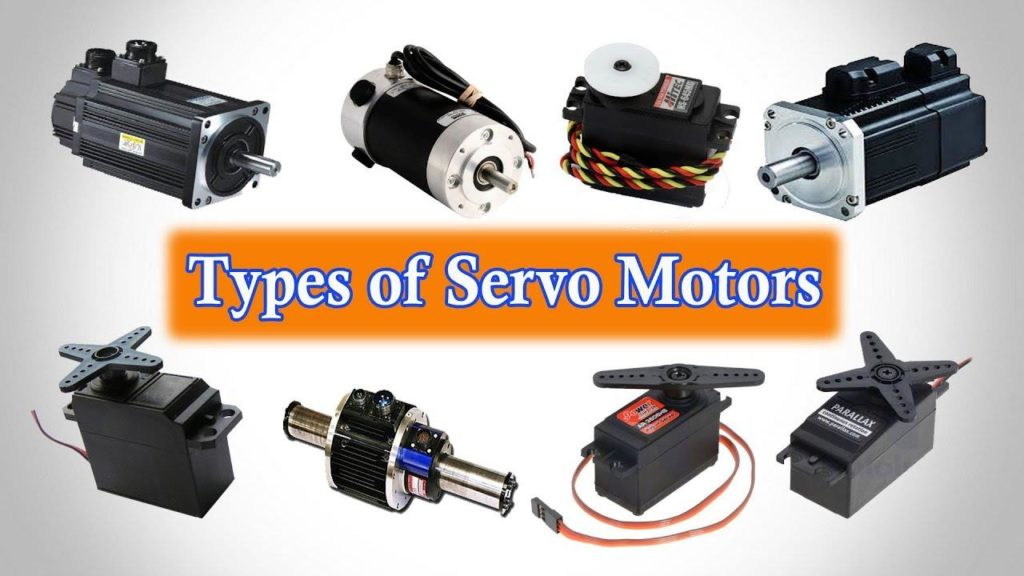 Types of Servo Motors - Applications of Servo Motor.