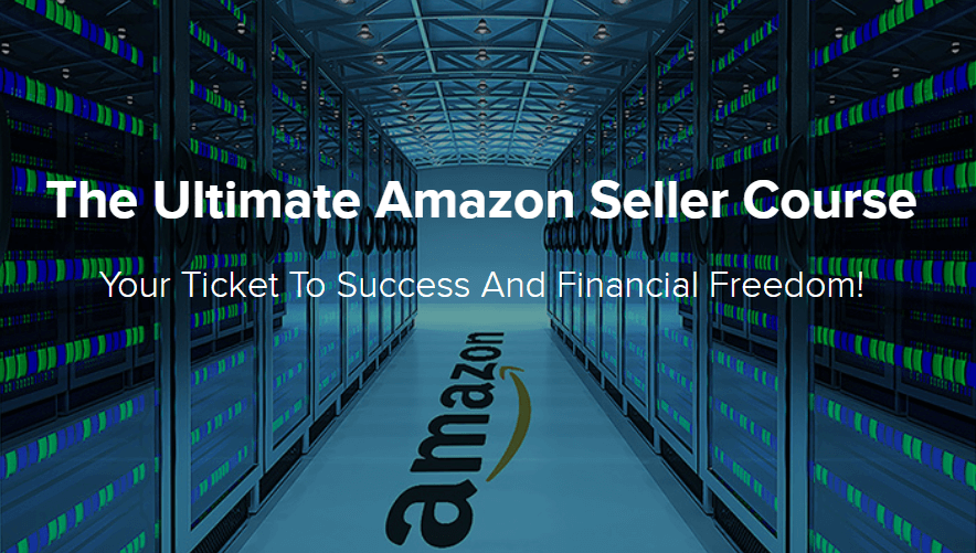 The Ultimate Amazon Seller Course - Your Ticket to Success And Financial Freedom!