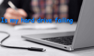 Is my hard drive failing? Failing hard drive fix